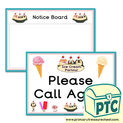 Ice Cream Parlour Signs - Notice Board & Call Again