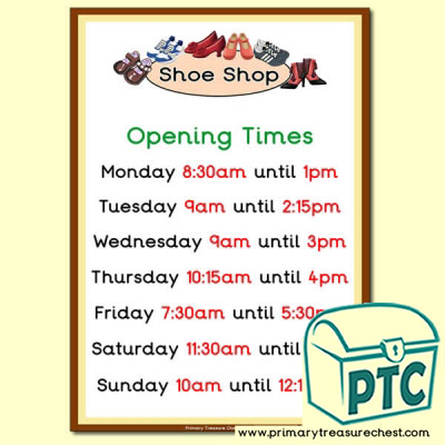 Shoe Shop Role Play Opening Times (O'clock)