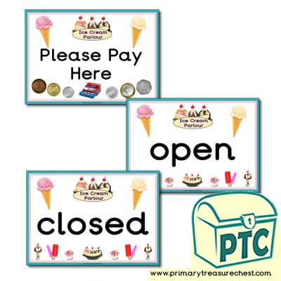 Ice Cream Parlour Open, Closed, Pay Here Signs