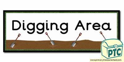 'Digging Area' Display Heading/ Classroom Banner