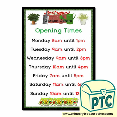 Role Play Garden Centre  Opening Times Poster (O'clock Times)