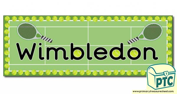 'Wimbledon' Display Heading/ Classroom Banner