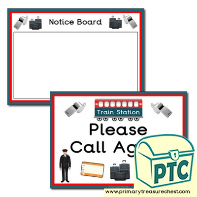 Train Station 'Notice Board' & 'Call Again' Signs