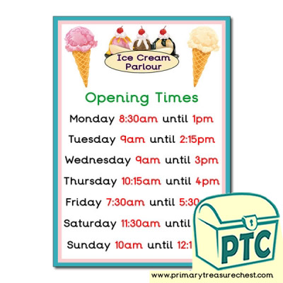 Role Play Ice Cream Parlour Opening Times (O'clock)