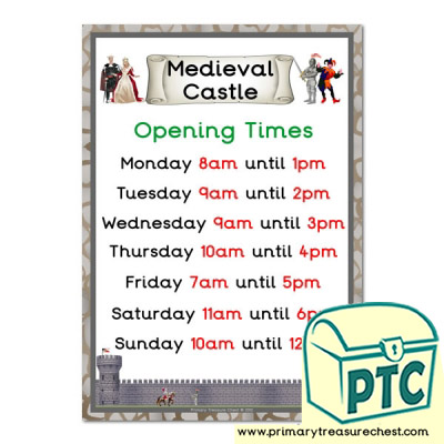 Medieval Castle Role Play Opening Times (O'clock Times)