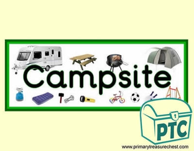 'Campsite' Display Heading/ Classroom Banner