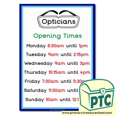 Opticians Role Play Opening Times (quarter & half past)
