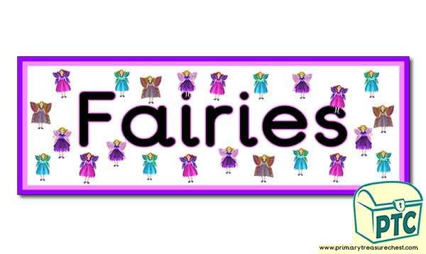 'Fairies' Display Heading/ Classroom Banner