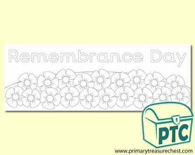 'Remembrance Day' Colouring sheet display banner with a  poppy border. 2 X A4 sheets.