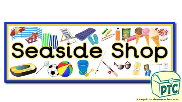 'Seaside Shop' Display Heading / Classroom Banner