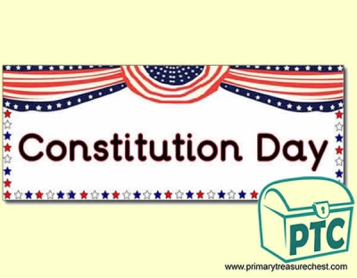 'Constitution Day' Display Heading/ Classroom Banner