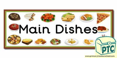 'Main Dishes' Display Heading / Classroom Banner