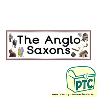 'Anglo-Saxon'  Display Heading /Classroom Banner