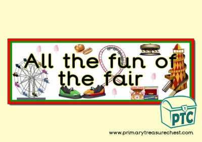 Double mounted effect, 'All the Fun of the Fair' themed display banner.