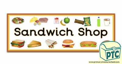 Sandwich Shop Display Heading/ Classroom Banner