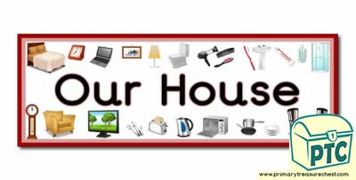 'Our House' Display Heading/ Classroom Banner