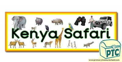'Kenya Safari' Display Heading/ Classroom Banner