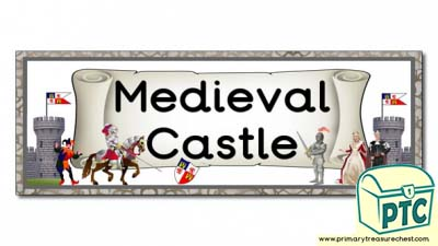 Medieval Castle Display Heading/ Classroom Banner