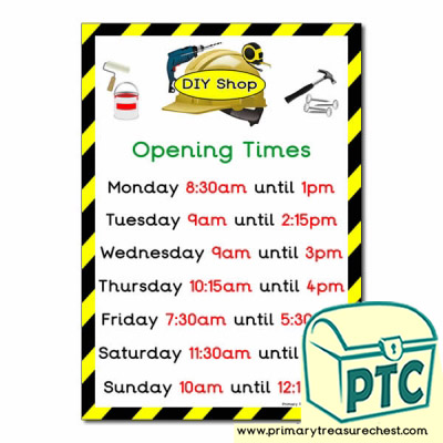 DIY Shop Role Play Opening Times Poster (Quarter & Half Past)