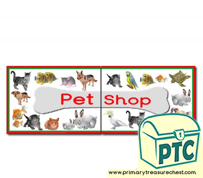 'Pet Shop' Display Heading/ Classroom Banner