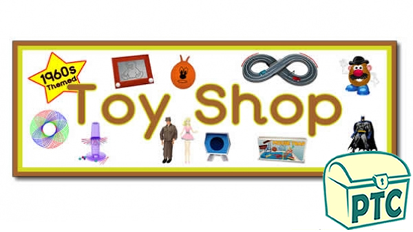 '1960s Toy Shop' Display Heading/ Classroom Banner