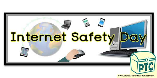 'Internet Safety Day' Display Heading/ Classroom Banner