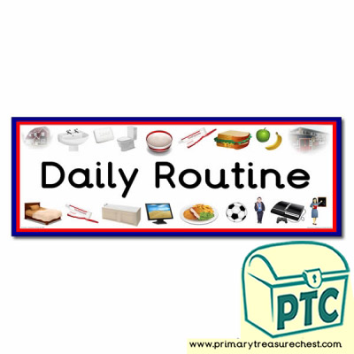 'Daily Routines' Display Heading/ Classroom Banner