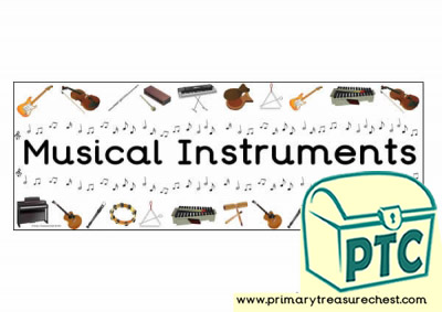 'Musical instrument' Display Heading/ Classroom Banner