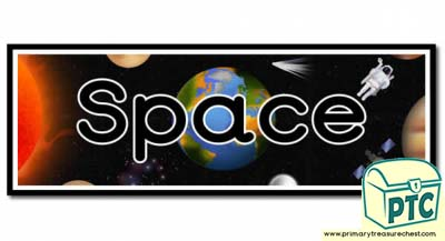 'Space' Display Heading/ Classroom Banner