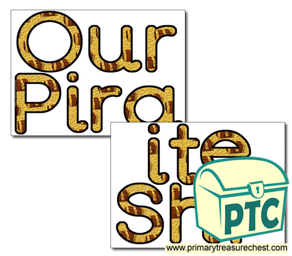 'Our Pirate Ship' Display Letters