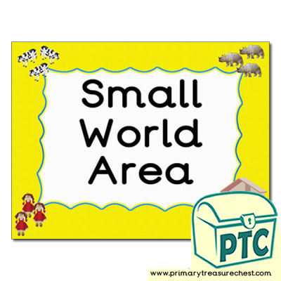 Small World area Classroom sign