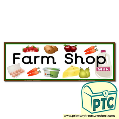 'Farm Shop' Display Heading/ Classroom Banner