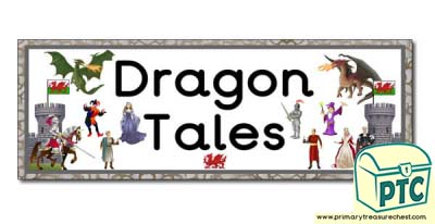 'Dragon Tales' Display Heading/ Classroom Banner