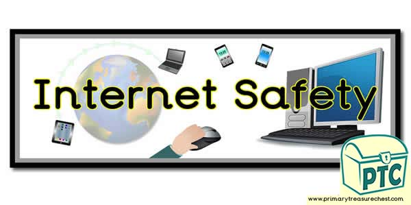 'Internet Safety' Display Heading/ Classroom Banner