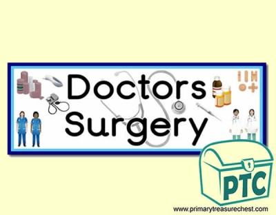 Doctors' Surgery Display Heading/ Classroom Banner