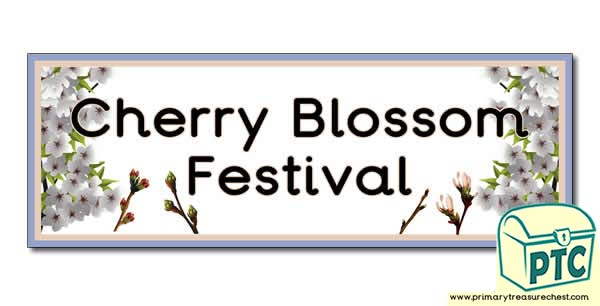 'Cherry Blossom Festival' Display Heading /Classroom Banner