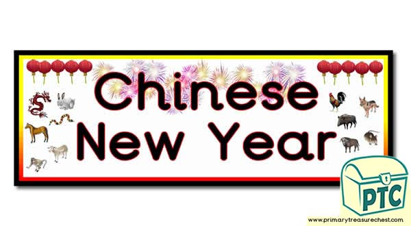 Chinese New Year Display Heading/Classroom Banner