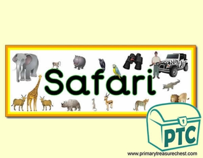'Safari' Display Heading/ Classroom Banner