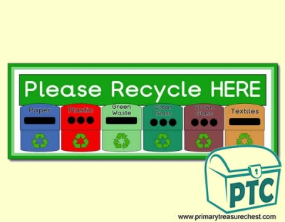 'Please Recycle HERE' Display Heading