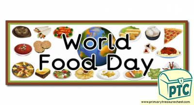 'World Food Day' Display Heading / Classroom Banner