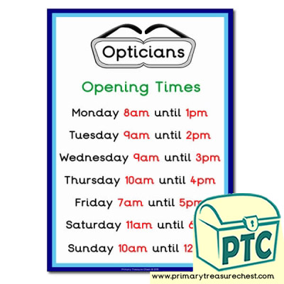 Opticians Role Play Opening Times (O'clock)