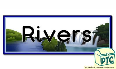 'Rivers' Display Heading /Classroom Banner