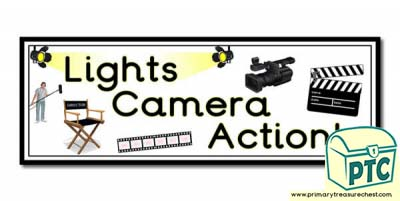 'Lights Camera Action' Display Heading/ Classroom Banner