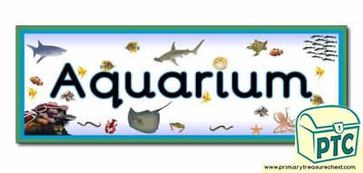 'Aquarium' Display Heading/ Classroom Banner