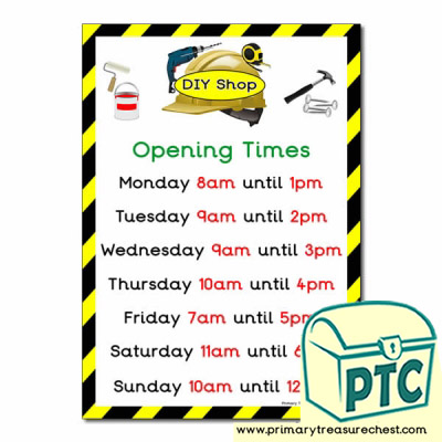 DIY Shop Role Play Opening Times Poster (O'clock)