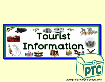 'Tourist Information' Display Heading/ Classroom Banner