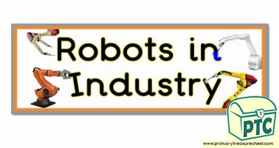 'Robots in Industry' Display Heading