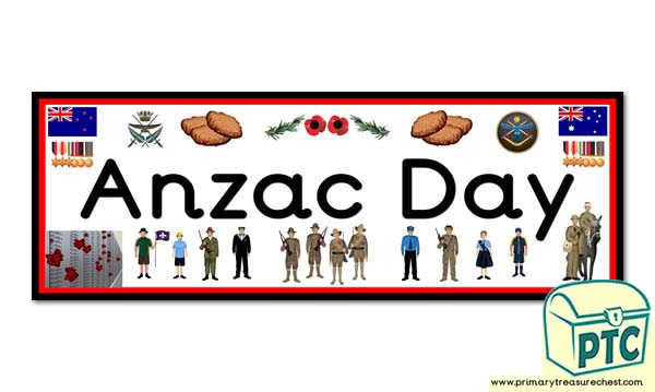 'Anzac Day' display banner. 2 X A4 sheets.
