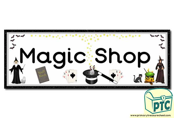 'Magic Shop' Display Heading/ Classroom Banner