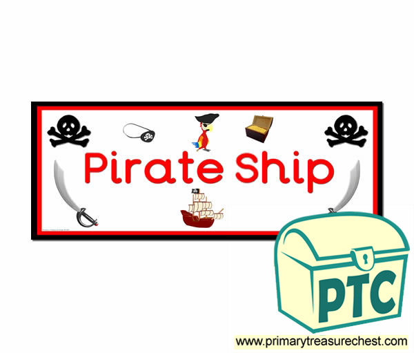 'Pirate Ship' Display Heading/ Classroom Banner